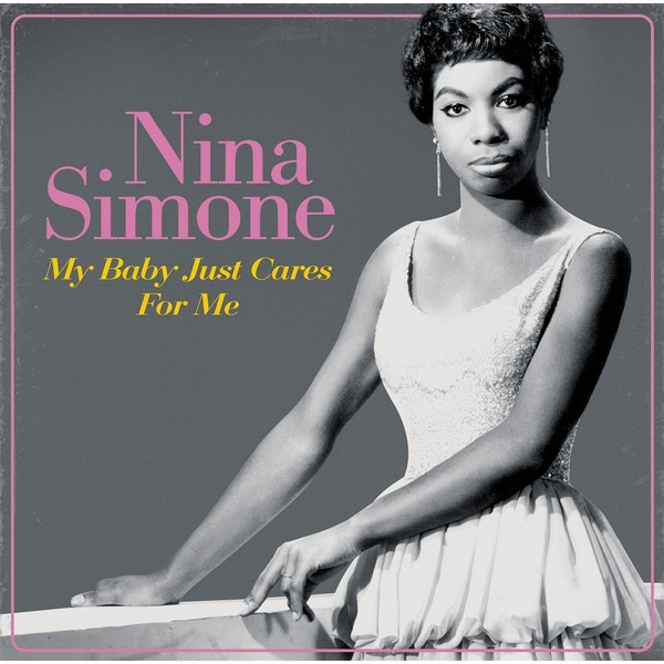 Nina Simone - My Baby Just Cares For Me 2016 Vinyl