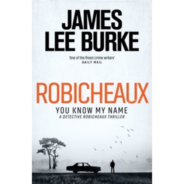 Robicheaux : You Know My Name
