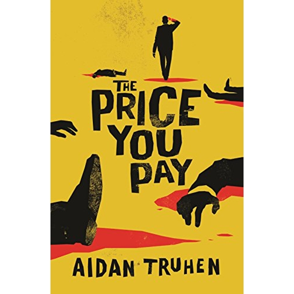The Price You Pay  Paperback / softback 2018