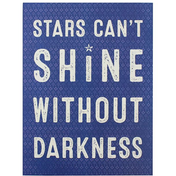 Stars Can't Shine Wall Plaque