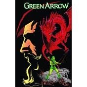 Green Arrow Volume 4 Blood Of The Dragon TP