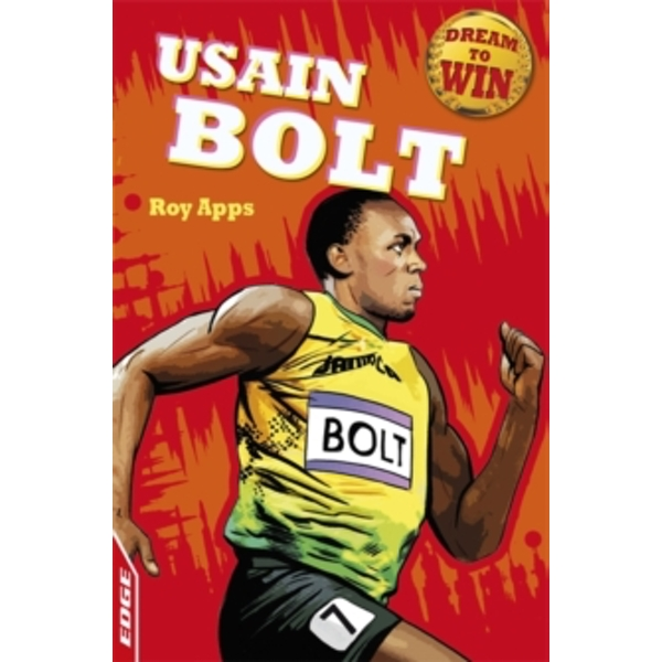 EDGE: Dream to Win: Usain Bolt