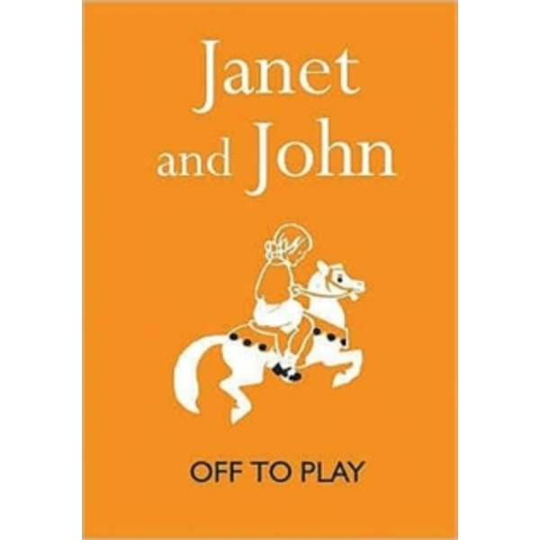 Janet and John: Off to Play by Mabel O'Donnell, Rona Munro (Hardback, 2007)
