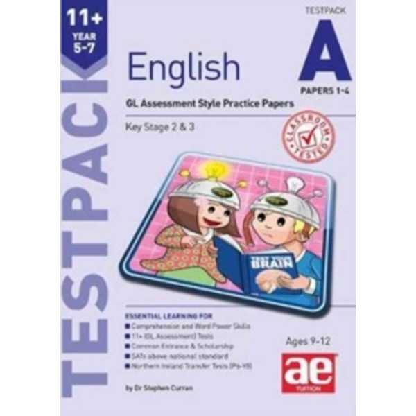 11+ English Year 5-7 Testpack A Papers 1-4 : GL Assessment Style Practice Papers