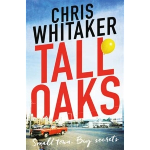 Tall Oaks : Winner of the CWA John Creasey New Blood Dagger Award