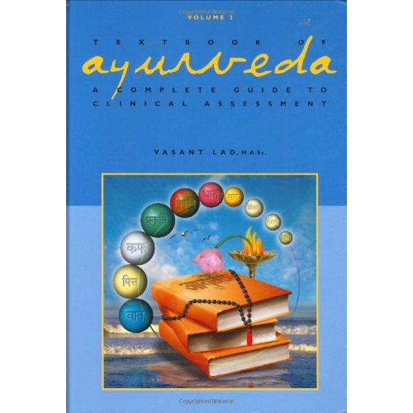 Textbook of Ayurveda: Volume 2 - A Complete Guide to Clinical Assessment by Vasant Lad (Hardback, 2006)