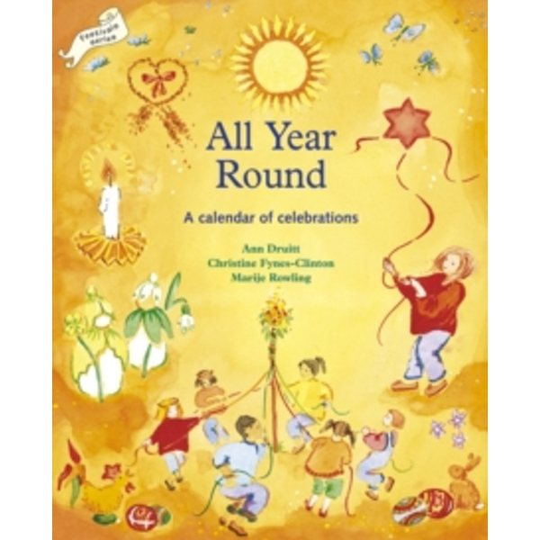 All Year Round : Calendar of Celebrations, A