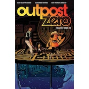 Outpost Zero Volume 2: Follow It Down