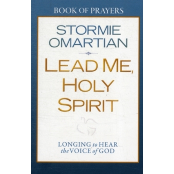 Lead Me, Holy Spirit Book of Prayers : Longing to Hear the Voice of God