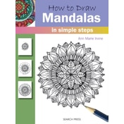 How to Draw: Mandalas : In Simple Steps