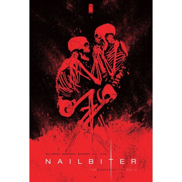 Nailbiter: The Murder Edition Volume 3 Hardcover