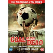Goal of the Dead [DVD]