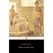 Medea and Other Plays by Euripides (Paperback, 2003)