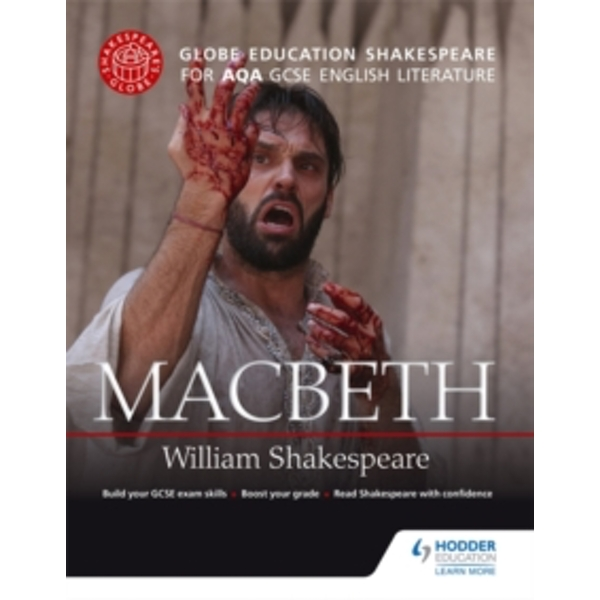Globe Education Shakespeare: Macbeth for AQA GCSE English Literature by Globe Education (Paperback, 2015)