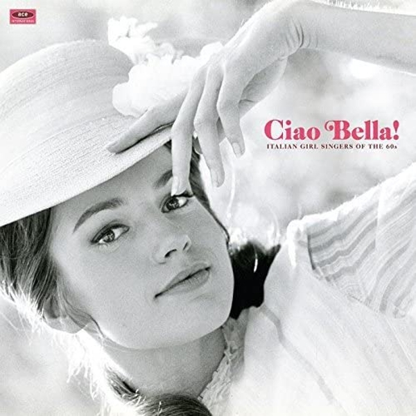 Various Artists - Ciao Bella! Italian Girl Singers Of The 60s Vinyl