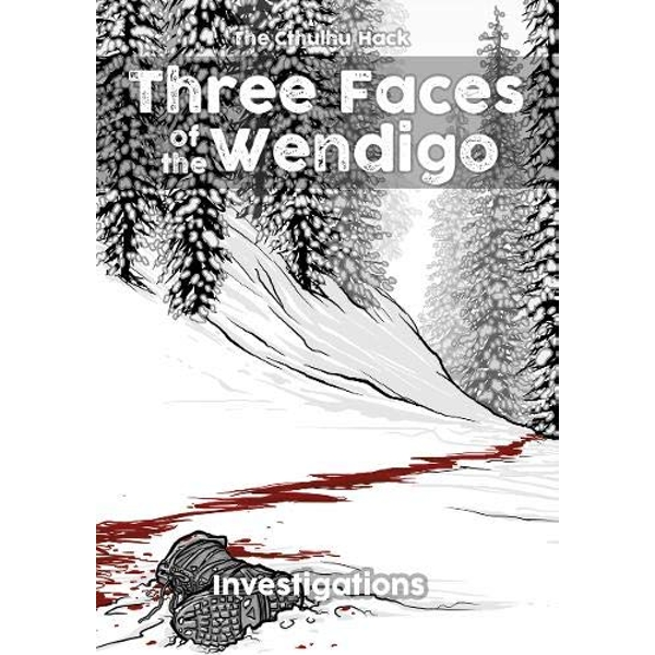The Cthulhu Hack RPG Three Faces of the Wendigo