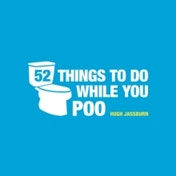 52 Things to Do While You Poo by Hugh Jassburn (Hardback, 2013)