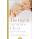 The Highly Sensitive Child : Helping Our Children Thrive When the World Overwhelms Them - Image 2