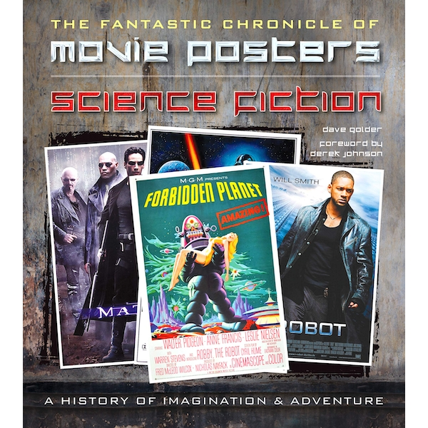 Science Fiction Movie Posters: The Fantastic Chronicle of Movie Posters by Dave Golder (Hardback, 2015)