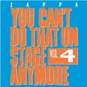 Frank Zappa You Can't Do That On Stage Anymore Vol. 4 CD