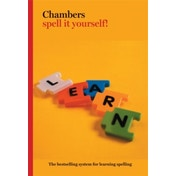 Chambers Spell it Yourself! by Gordon T. Hawker (Paperback, 2007)