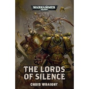 Warhammer 40,000 The Lords of Silence Paperback – 7 Feb 2019