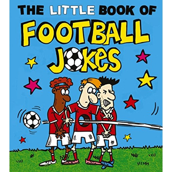 The Little Book of Football Jokes  Paperback / softback 2018