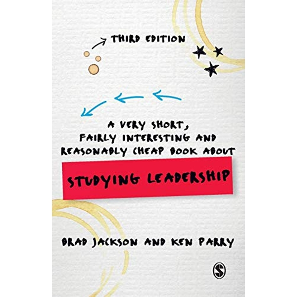 A Very Short, Fairly Interesting and Reasonably Cheap Book about Studying Leadership  Paperback / softback 2018