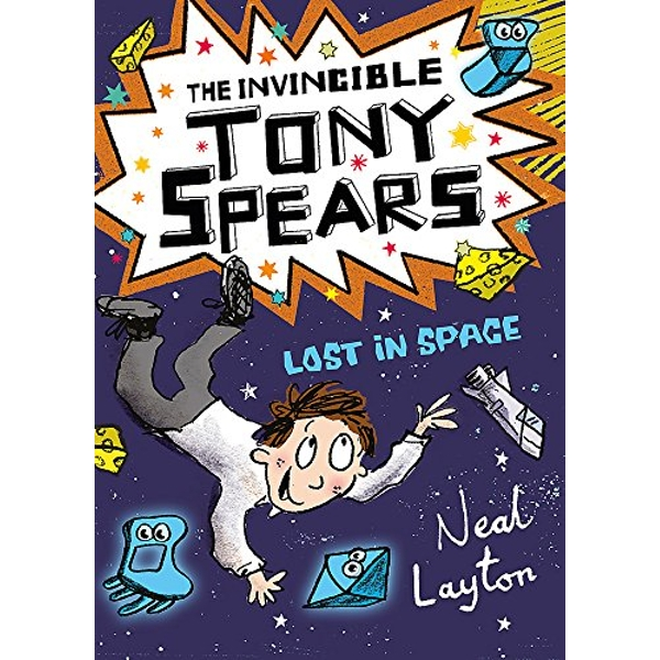 Tony Spears: The Invincible Tony Spears: Lost in Space Book 3 Paperback / softback 2018