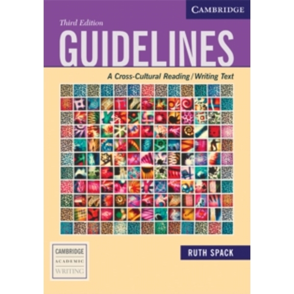 Guidelines: A Cross-Cultural Reading/Writing Text by Ruth Spack (Paperback, 2006)