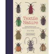 Textile Nature : Embroidery techniques inspired by the natural world
