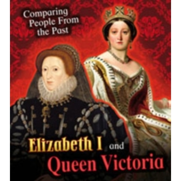 Elizabeth I and Queen Victoria