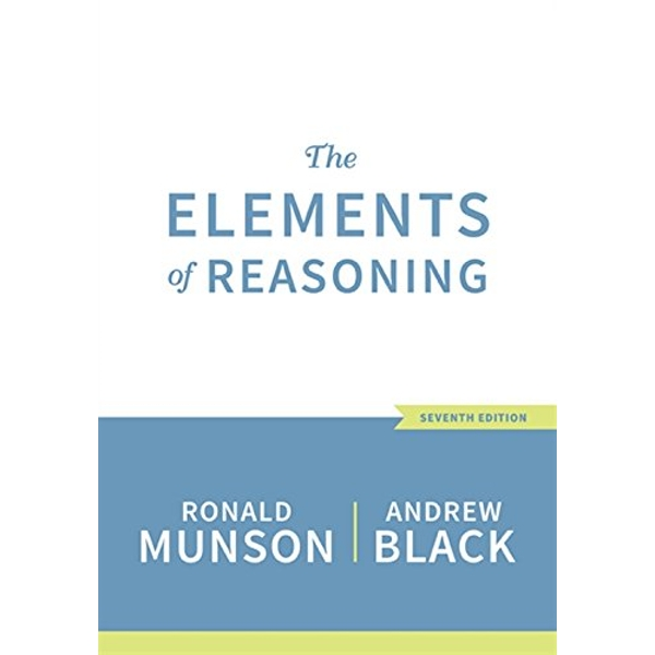 The Elements of Reasoning by Andrew Black, Ronald Munson (Paperback, 2016)
