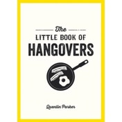 The Little Book of Hangovers by Quentin Parker (Paperback, 2015)