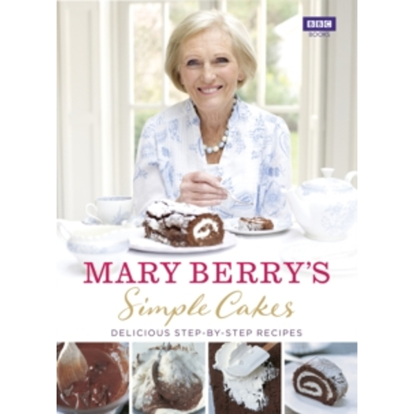 Simple Cakes by Mary Berry (Hardback, 2014)