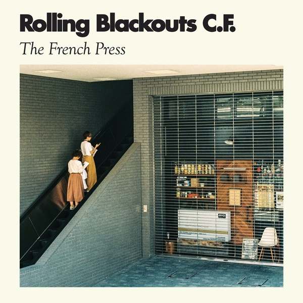 Rolling Blackouts Coastal Fever - The French Press Vinyl