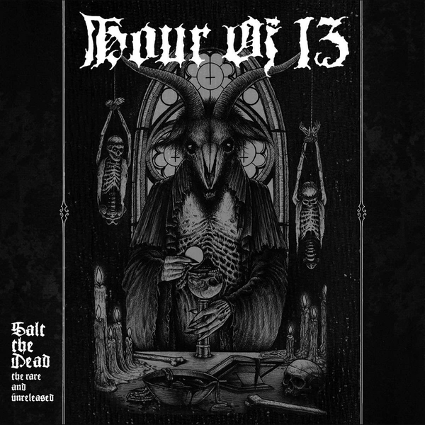Hour Of 13 - Salt The Dead The Rare And Unreleased Vinyl