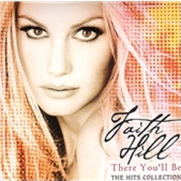 Faith Hill There You'll Be CD