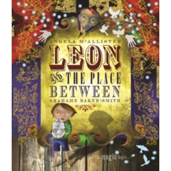 Leon and the Place Between by Angela McAllister (Paperback, 2009)