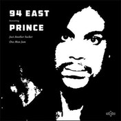 94 East Feat Prince - Just Another Sucker Vinyl