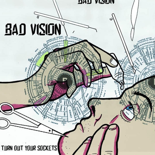 Bad Vision - Turn Out Your Sockets Vinyl