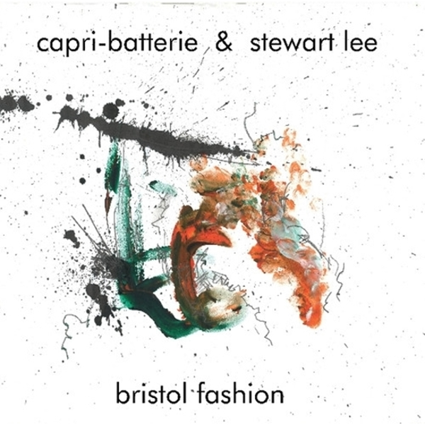 Capri-Batterie & Stewart Lee - Bristol Fashion Vinyl