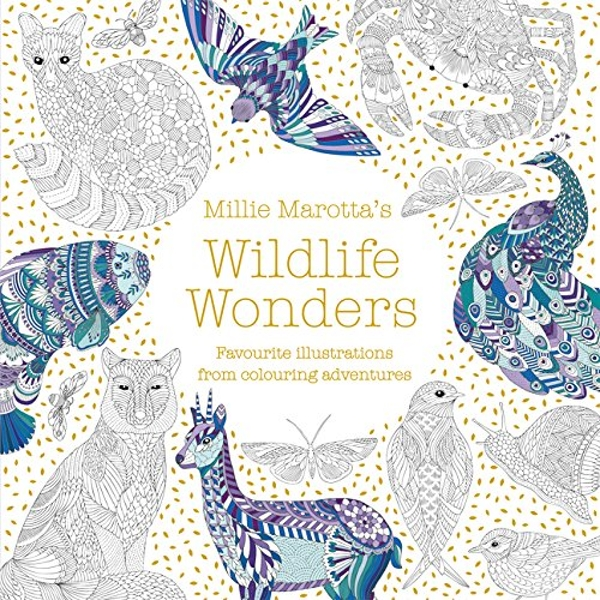 Millie Marotta's Wildlife Wonders favourite illustrations from colouring adventures Paperback / softback 2018