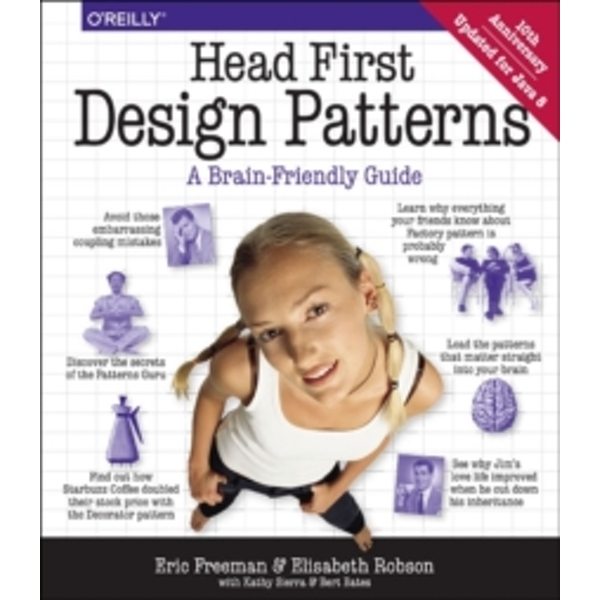 Head First Design Patterns by Bert Bates, Eric Freeman, Elisabeth Freeman (Paperback, 2004)