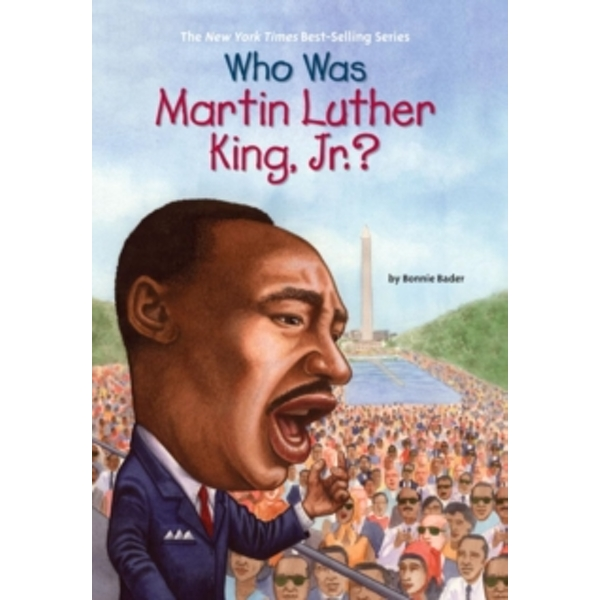 Who Was Martin Luther King, Jnr? by Bonnie Bader (Paperback, 2007)