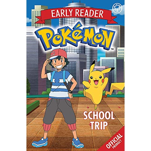 The Official Pokemon Early Reader: School Trip  Paperback / softback 2019