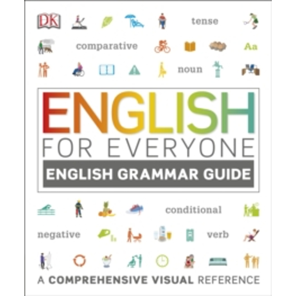 English for Everyone English Grammar Guide: A Complete Self Study Programme by DK (Paperback, 2016)