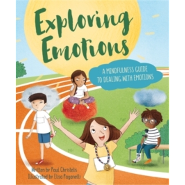Mindful Me: Exploring Emotions: A Mindfulness Guide to Dealing with Emotions