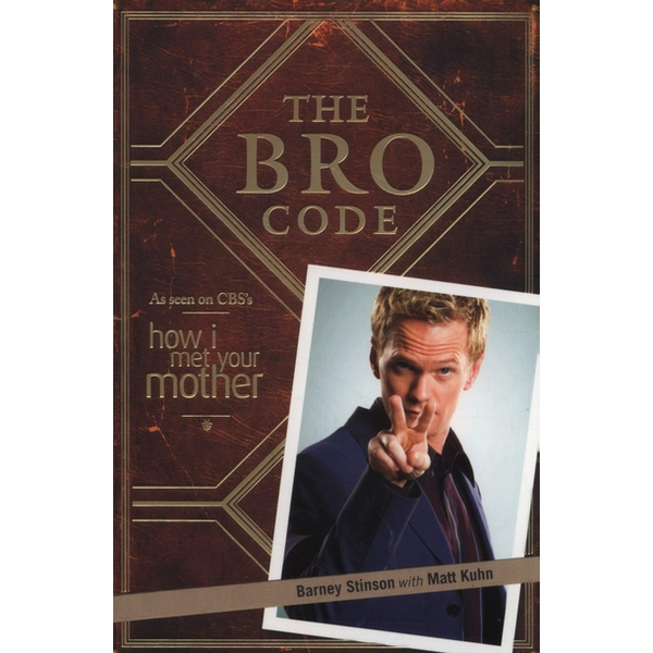 The Bro Code by Barney Stinson Paperback – 1 Oct 2009