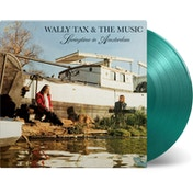Wally Tax & The Music - Springtime In Amsterdam Green Vinyl